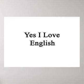 Yes I Love English Print