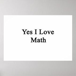 Yes I Love Math Print