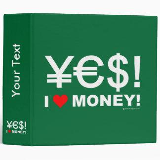 Yes! I love money! 3 Ring Binder