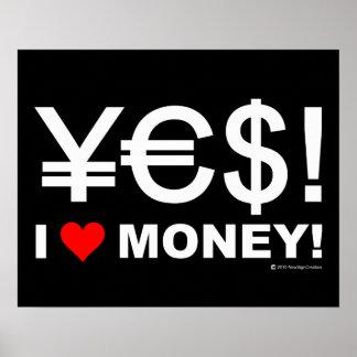 Yes! I love money! Poster