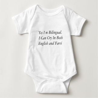 Yes I m Bilingual.  I Can Cry In Both English a... Baby Bodysuit