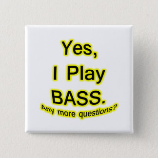 Yes I Play Bass Black Text Yellow Glow Button