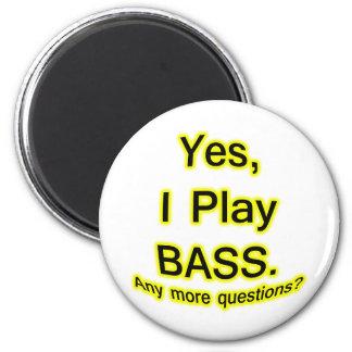 Yes I Play Bass Black Text Yellow Glow Fridge Magnet