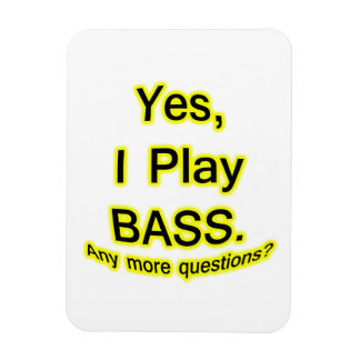 Yes I Play Bass Black Text Yellow Glow Magnets