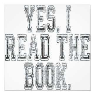 Yes I Read the Book Grey Photographic Print