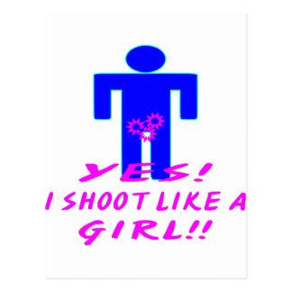 Yes, I Shoot Like A Girl (Crotch Shot) Postcard