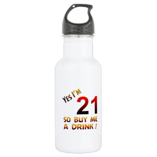 Yes I'm 21 so buy me a drink ! 18oz Water Bottle