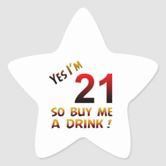 Yes I'm 21 so buy me a drink ! Star Stickers