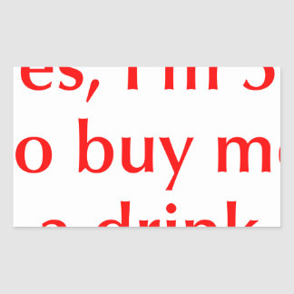 yes-Im-50-opt-red.png Rectangular Sticker