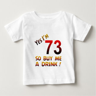 Yes I'm 73 so buy me a drink ! Shirt
