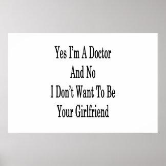 Yes I'm A Doctor And No I Don't Want To Be Your Gi Poster