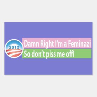Yes I'm a Feminazi! Rectangular Sticker