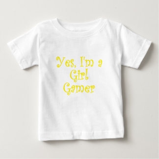 Yes Im a Girl Gamer Baby T-Shirt