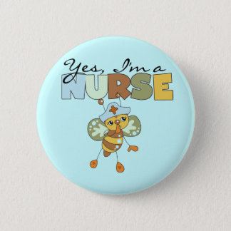 YES I'm a Nurse T-shirts and Gifts Button