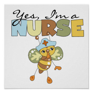 YES I'm a Nurse T-shirts and Gifts Poster
