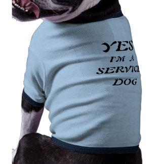 YES, I'M  A, SERVICE, DOG DOG TEE