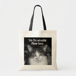 """""""Yes, I'm Adorable. Please Leave"""" Crabby Cat Tote"""