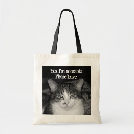 """""""Yes, I'm Adorable. Please Leave"""" Crabby Cat Tote Canvas Bags"""