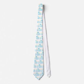 Yes, I'm correcting your grammar Tie