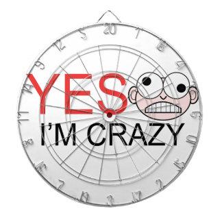 YES I'm Crazy Dartboard