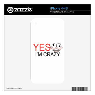 YES I'm Crazy Skins For iPhone 4