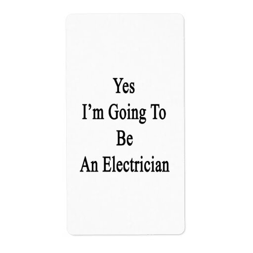 Yes I'm Going To Be An Electrician Personalized Shipping Label