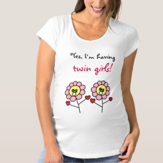 Yes I'm having twin girls Cute Flowers Drawing Maternity T-Shirt