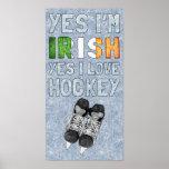 Yes I'm Irish, Yes I Love Hockey Poster