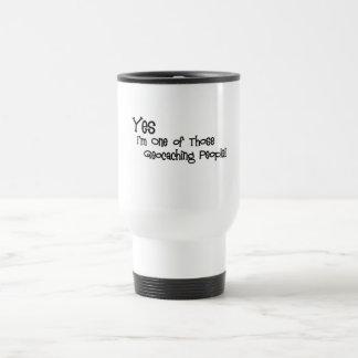 Yes, I'm One of those Geocaching People! Travel Mug
