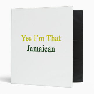 Yes I'm That Jamaican 3 Ring Binders