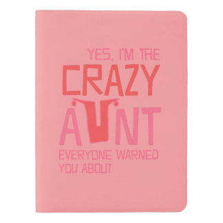 Yes, I'm the Crazy Aunt Extra Large Moleskine Notebook