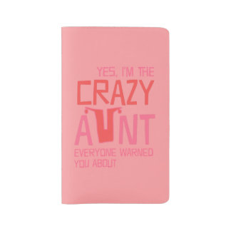 Yes, I'm the Crazy Aunt Large Moleskine Notebook
