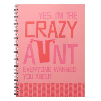 Yes, I'm the Crazy Aunt Notebook