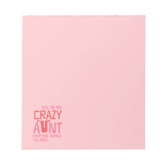 Yes, I'm the Crazy Aunt Notepad