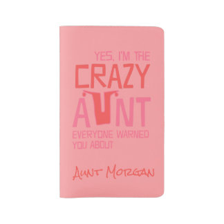 Yes, I'm the Crazy Aunt Personalized Large Moleskine Notebook