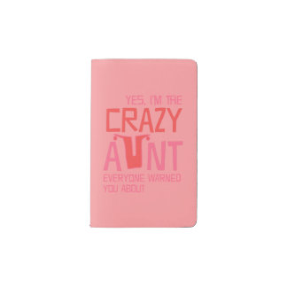 Yes, I'm the Crazy Aunt Pocket Moleskine Notebook