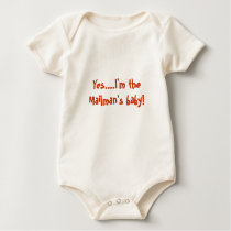 Yes....I'm the Mailman's baby! Baby Bodysuit
