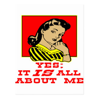 Yes It Is All About Me Retro Woman Postcard