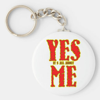 Yes! It's All Bout Me. Keychain
