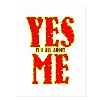 Yes! It's All Bout Me. Postcard