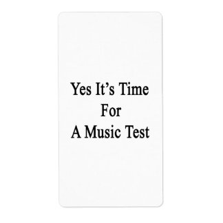 Yes It's Time For A Music Test Custom Shipping Label