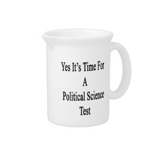 Yes It's Time For A Political Science Test Pitchers