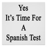 Yes It's Time For A Spanish Test Print