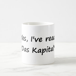 "Yes I've read ""Das Kapital"". Classic White Coffee Mug"