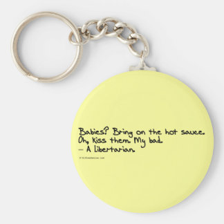 Yes Libertarians Like (to eat) Babies Basic Round Button Keychain