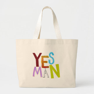 Yes man obedient supporter flunky fun word art large tote bag
