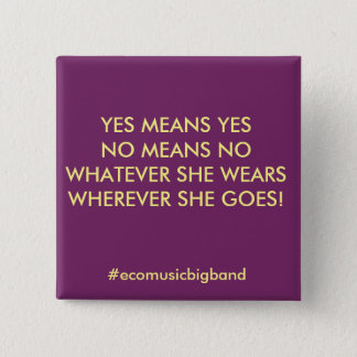 YES MEANS YES! button