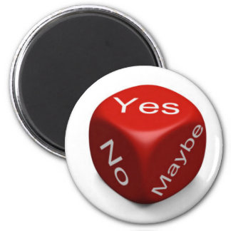 YES NO MAYBE MAGNET