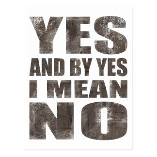 Yes = No Post Card