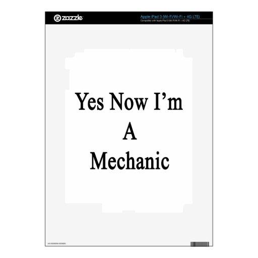 Yes Now I'm A Mechanic iPad 3 Skin
